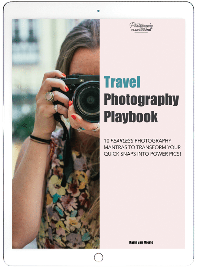 travel photography tips and tutorials, travel photography ebook ©Karin van Mierlo | Photography Playground